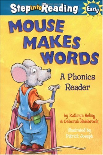 Mouse Makes Words: A Phonics Reader 9780375813993