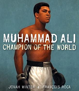 Muhammad Ali : Champion of the World