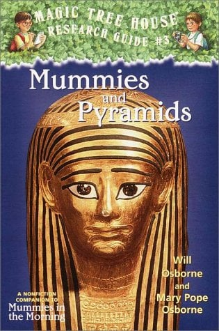 Mummies and Pyramids: A Nonfiction Companion to Mummies in the Morning