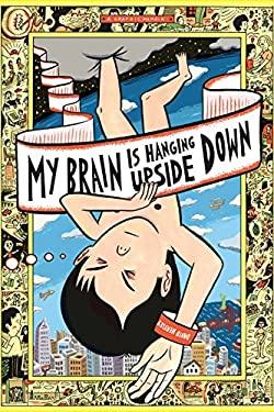 My Brain Is Hanging Upside Down 9780375425394