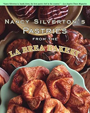 Nancy Silverton's Pastries from the La Brea Bakery 9780375501937
