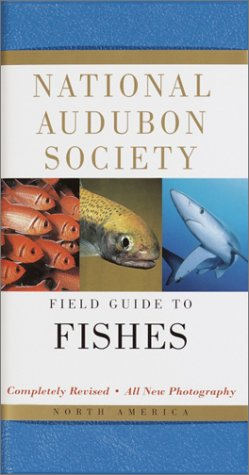 National Audubon Society Field Guide to North American Fishes 9780375412240