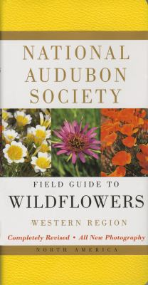 National Audubon Society Field Guide to North American Wildflowers: Western Region 9780375402333