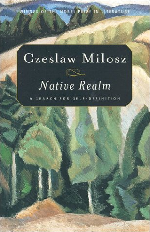 Native Realm: A Search for Self-Definition 9780374528300