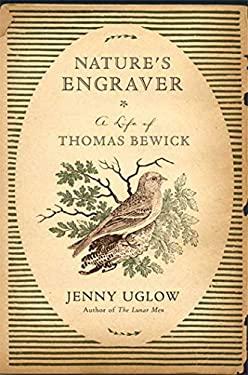 Nature's Engraver: A Life of Thomas Bewick 9780374112363