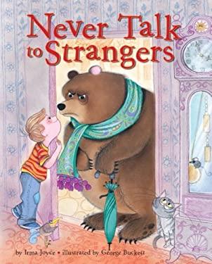 Never Talk to Strangers 9780375969645