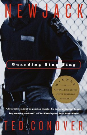Newjack: Guarding Sing Sing 9780375726620