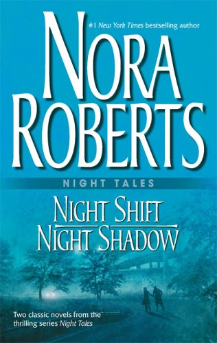 Night Tales: Night Shift/Night Shadow 9780373285105