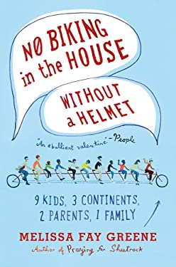 No Biking in the House Without a Helmet 9780374533380