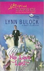 No Love Lost: A Gracie Lee Cozy Mystery 1088044
