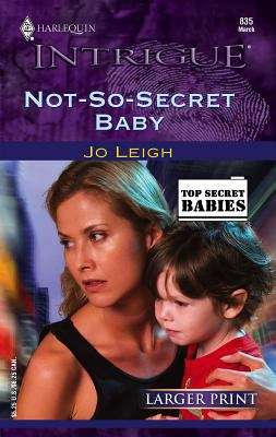 Not-So-Secret Baby 9780373886098