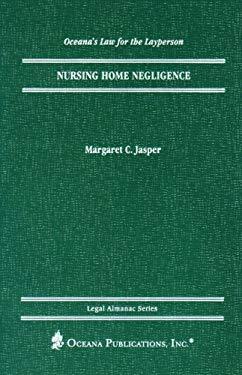 Nursing Home Negligence 9780379113730