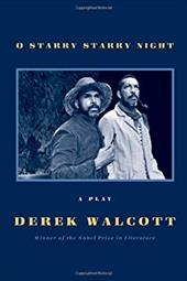 O Starry Starry Night: A Play 21938533