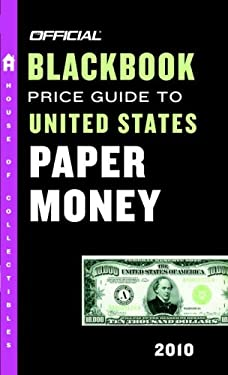 Official Blackbook Price Guide to United States Paper Money 9780375723216