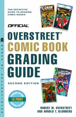 Official Overstreet Comic Book Grading Guide 9780375721069