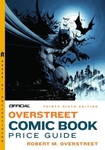 Official Overstreet Comic Book Price Guide 9780375721083