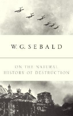 On the Natural History of Destruction 9780375504846