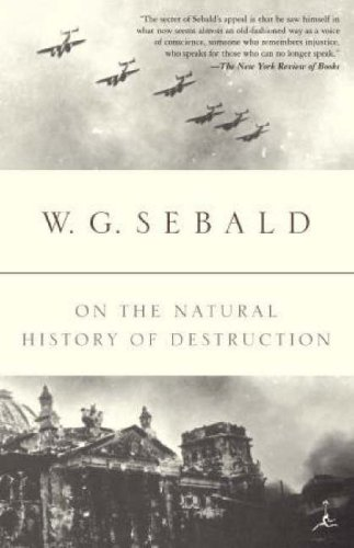 On the Natural History of Destruction 9780375756573
