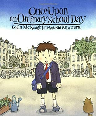Once Upon an Ordinary School Day 9780374356347