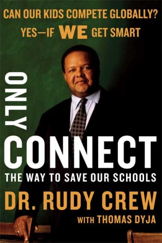 Only Connect: The Way to Save Our Schools 9780374294014