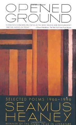 Opened Ground: Selected Poems, 1966-1996 9780374526788