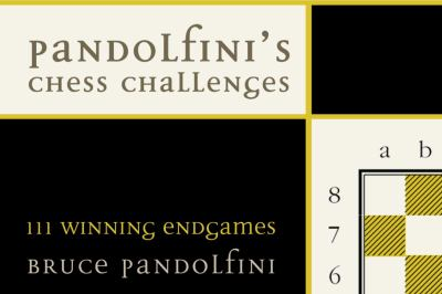 Pandolfini's Chess Challenges: 111 Winning Endgames 9780375722066