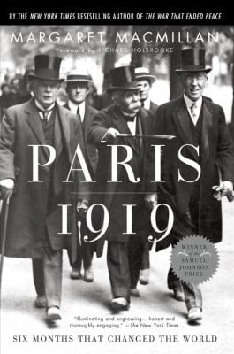 Paris 1919: Six Months That Changed the World 9780375760525