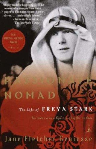 Passionate Nomad: The Life of Freya Stark 9780375757464