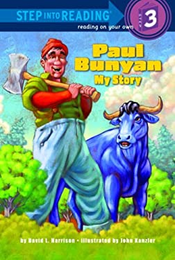 Paul Bunyan: My Story 9780375946882