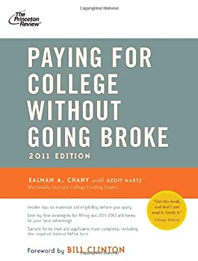 Princeton Review: Paying for College Without Going Broke 9780375427916