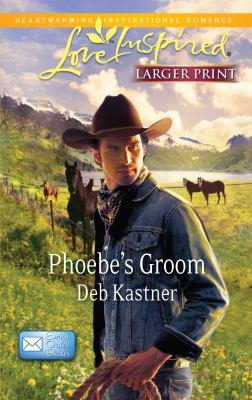 Phoebe's Groom 9780373815609