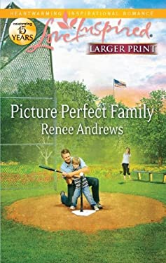 Picture Perfect Family 9780373816118