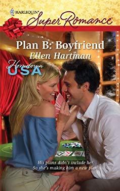 Plan B: Boyfriend 9780373716036