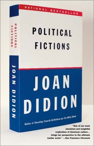 Political Fictions 9780375718908