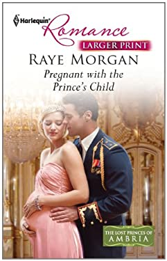 Pregnant with the Prince's Child 9780373741632