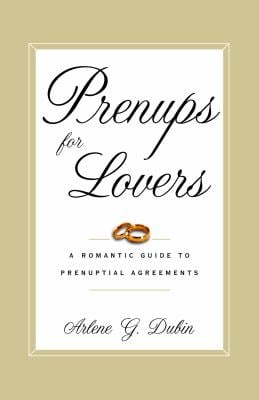 Prenups for Lovers: A Romantic Guide to Prenuptial Agreements 9780375755354