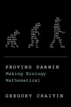 Proving Darwin: Making Biology Mathematical 9780375423147