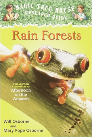 Rain Forests: A Nonfiction Companion to Afternoon on the Amazon 9780375813559