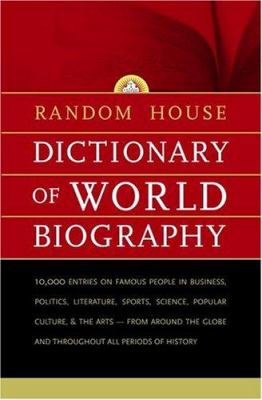 Random House Dictionary of World Biography