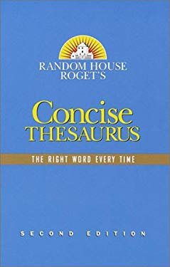 Random House Roget's Concise Thesaurus: Second Edition