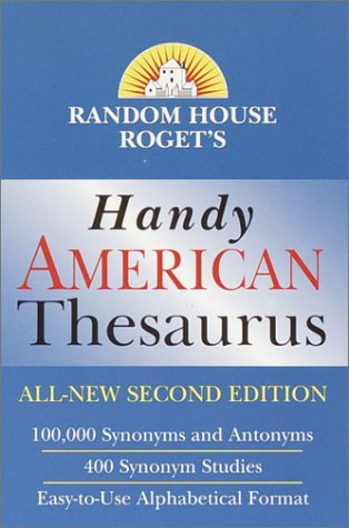 Random House Roget's Handy American Thesaurus: Second Edition 9780375719615