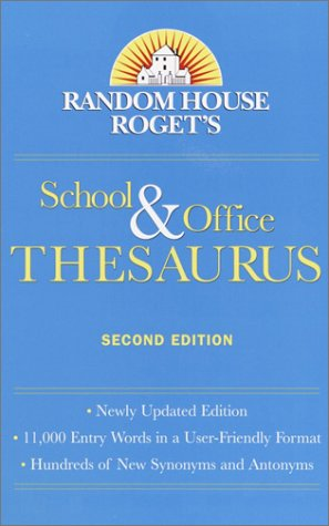 Random House Roget's School & Office Thesaurus: Second Edition 9780375719875