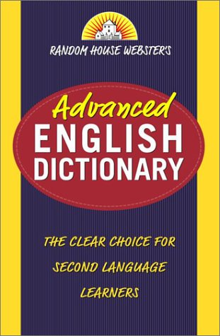 Random House Webster's Advanced English Dictionary 9780375719639