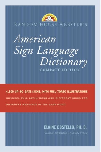 Random House Webster's American Sign Language Dictionary: Compact Edition 9780375722776
