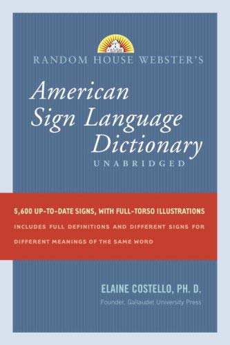 Random House Webster's American Sign Language Dictionary 9780375426162