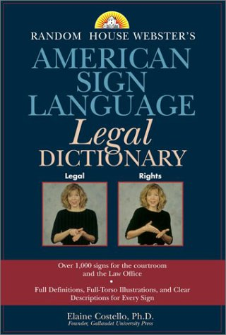 Random House Webster's American Sign Language Legal Dictionary 9780375719431