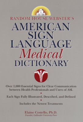 Random House Webster's American Sign Language Medical Dictionary 9780375709272