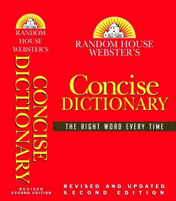 Random House Webster's Concise Dictionary: Revised Second Edition 9780375425639