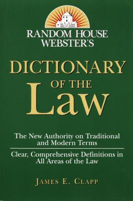 Random House Webster's Dictionary of the Law 9780375702396