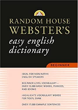 Random House Webster's Easy English Dictionary Beginner 9780375722110